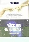 Väck din inre healer